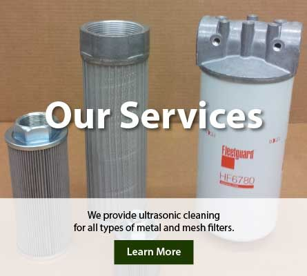 We provide ultrasonic cleaning for all types of metal and mesh filters.